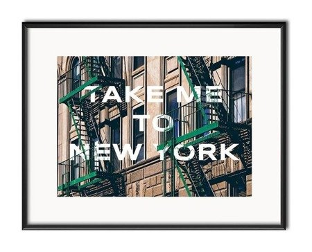 TAKE ME TO NEW YORK obraz, 21x26 cm